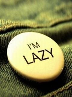 I Am Lazy Mobile Wallpaper