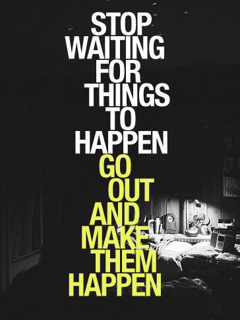 Stop Waiting Mobile Wallpaper