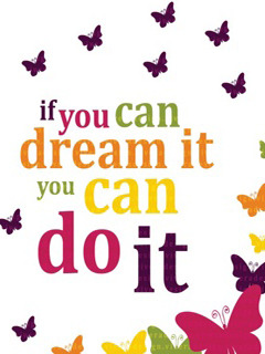 Dream It Mobile Wallpaper
