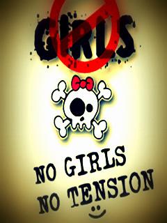 No Girls No Tension Mobile Wallpaper