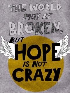 Hope Not Crazy Mobile Wallpaper