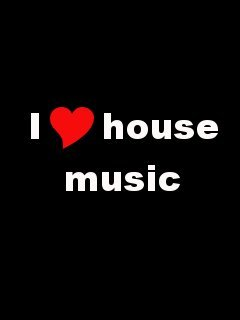 I Love House  Musc Mobile Wallpaper