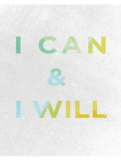 I Can And I Will Mobile Wallpaper