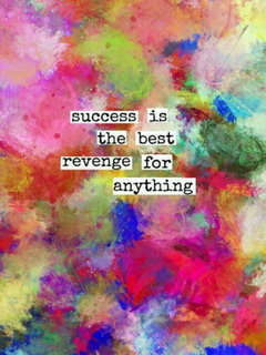 Success Best Revenge Mobile Wallpaper