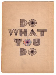 Do What You Do Mobile Wallpaper