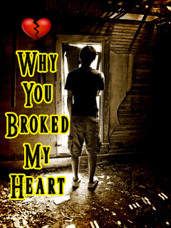 Why You Broked Heart Mobile Wallpaper
