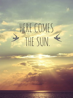 Download Here Comes The Sun Mobile Wallpaper  Mobile Toones