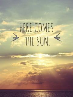 Here Comes The Sun Mobile Wallpaper