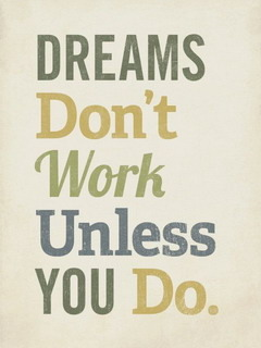 Dream Don't Work Mobile Wallpaper