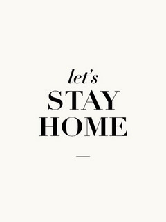 Let's Stay Home Mobile Wallpaper