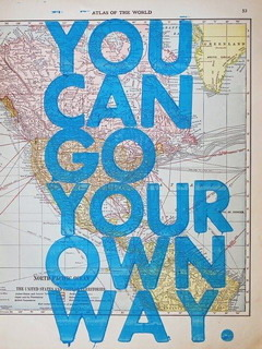 Go Your Own Way Mobile Wallpaper