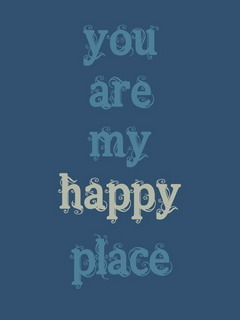 You Are My Happy Place Mobile Wallpaper