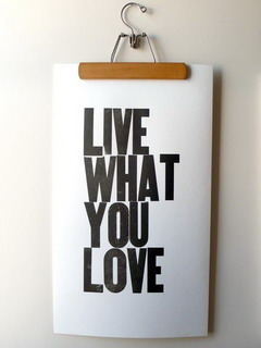 Live What You Love Mobile Wallpaper