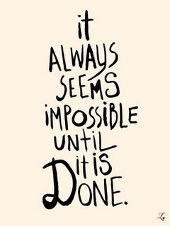 Impossible Until It Is Done Mobile Wallpaper