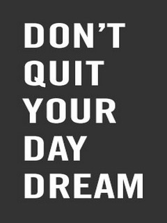 Dont Quit Ur Dream Mobile Wallpaper