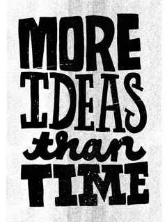 More Ideas Than Time Mobile Wallpaper
