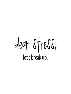 Dear Stress Mobile Wallpaper