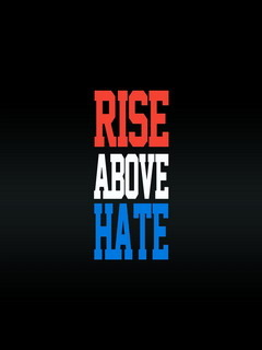 Rise Above Hate Mobile Wallpaper