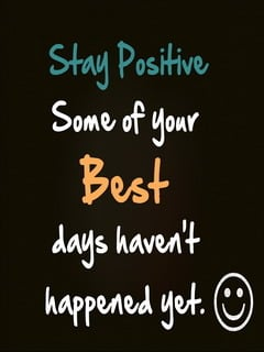 Stay Positive Mobile Wallpaper