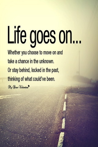 Life Goes On IPhone Wallpaper Mobile Wallpaper