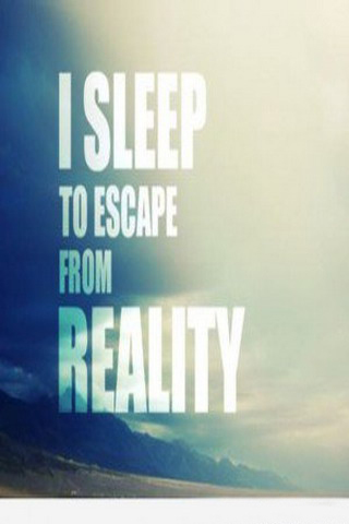 Sleep Tp Escape Reality IPhone Wallpaper Mobile Wallpaper