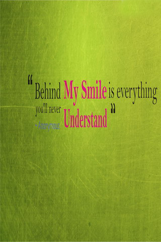 Behind My Smile Is Everthing IPhone Wallpaper Mobile Wallpaper