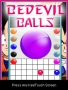 Bedevil Balls Free Mobile Games
