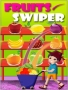 Fruits Swiper Free Mobile Games
