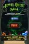 Jewel Quest Saga games