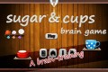 Sugar & Cup Brain Game Free Mobile Games