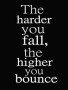 Higher You Bounce wallpapers