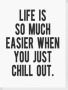 Just Chill Out wallpapers