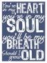 Heart & Soul wallpapers