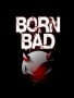Bad Born wallpapers