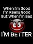Bad Better  wallpapers