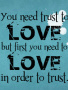Trust Love wallpapers