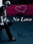 No Love wallpapers
