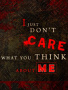 I Dont Care wallpapers