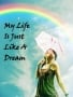 Life Just Dream wallpapers
