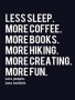 Less Sleep wallpapers