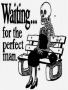 Waiting For Perfect Man wallpapers