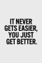 You Just Get Better IPhone Wallpaper wallpapers