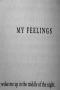 My Feelings IPhone Wallpaper wallpapers