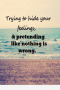 Trying To Hide Feelings IPhone Wallpaper wallpapers