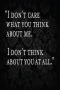 I Dont Care & Dont Think IPhone Wallpaper wallpapers