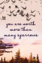 You Are Worth IPhone Wallpaper wallpapers