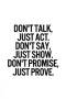 Dont Talk Just Act IPhone Wallpaper wallpapers