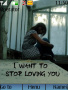 Stop Loving You themes