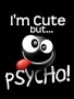 Cute Psycho wallpapers