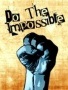 Do The Impossible wallpapers